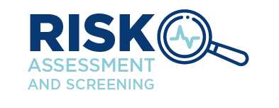 Risk Assessment and Screening