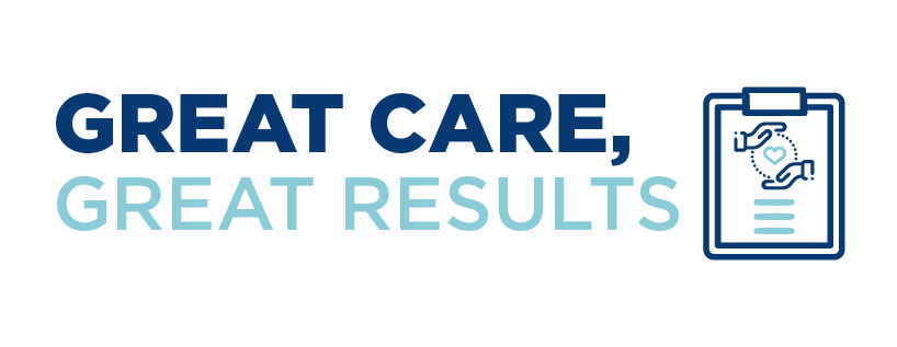 Great Care, Great Results