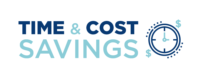 Time & Cost Savings